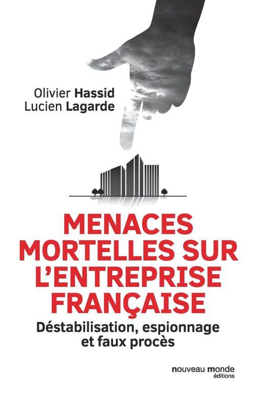Menaces mortelles sur l'entreprise française