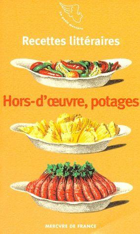 recettes littéraires ; hors-d'oeuvre, potages