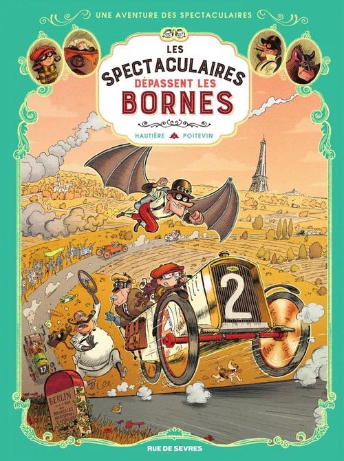 Vente Livre Numérique : Les Spectaculaires - Tome 4 - Les Spectaculaires dépassent les bornes  - Régis Hautière