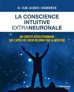 Vente Livre Numérique : La conscience intuitive extraneuronale  - Jean-Jacques CHARBONIER