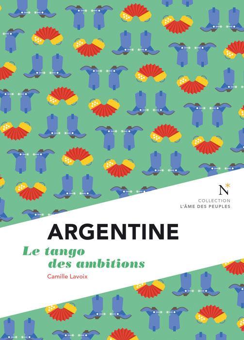 Argentine ; le tango des ambitions