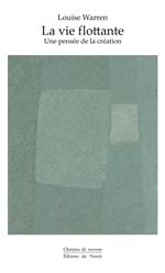 Vente EBooks : La vie flottante  - Louise Warren