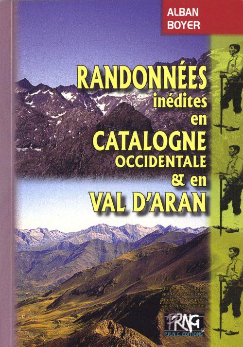 Randonnées inédites en Catalogne occidentale et en Val d'Aran