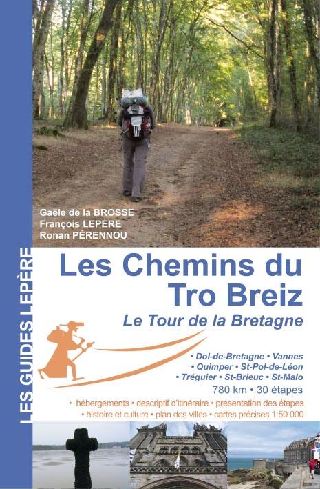 Les chemins du Tro Breiz ; le tour de la Bretagne