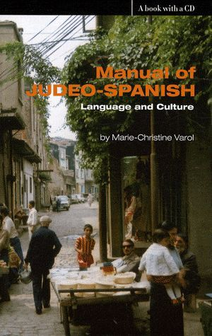 Manual of judeo-spanish ; language and culture