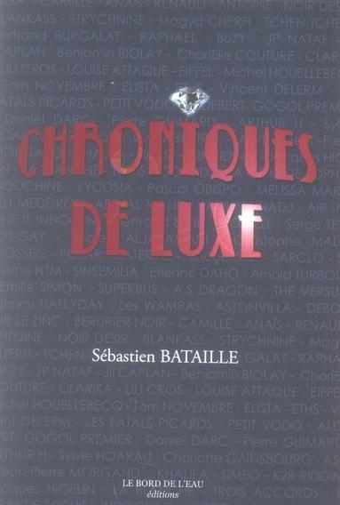 Chroniques De Luxe