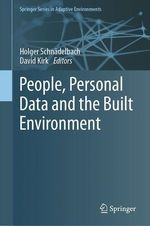 Vente EBooks : People, Personal Data and the Built Environment  - David Kirk - Holger Schnädelbach