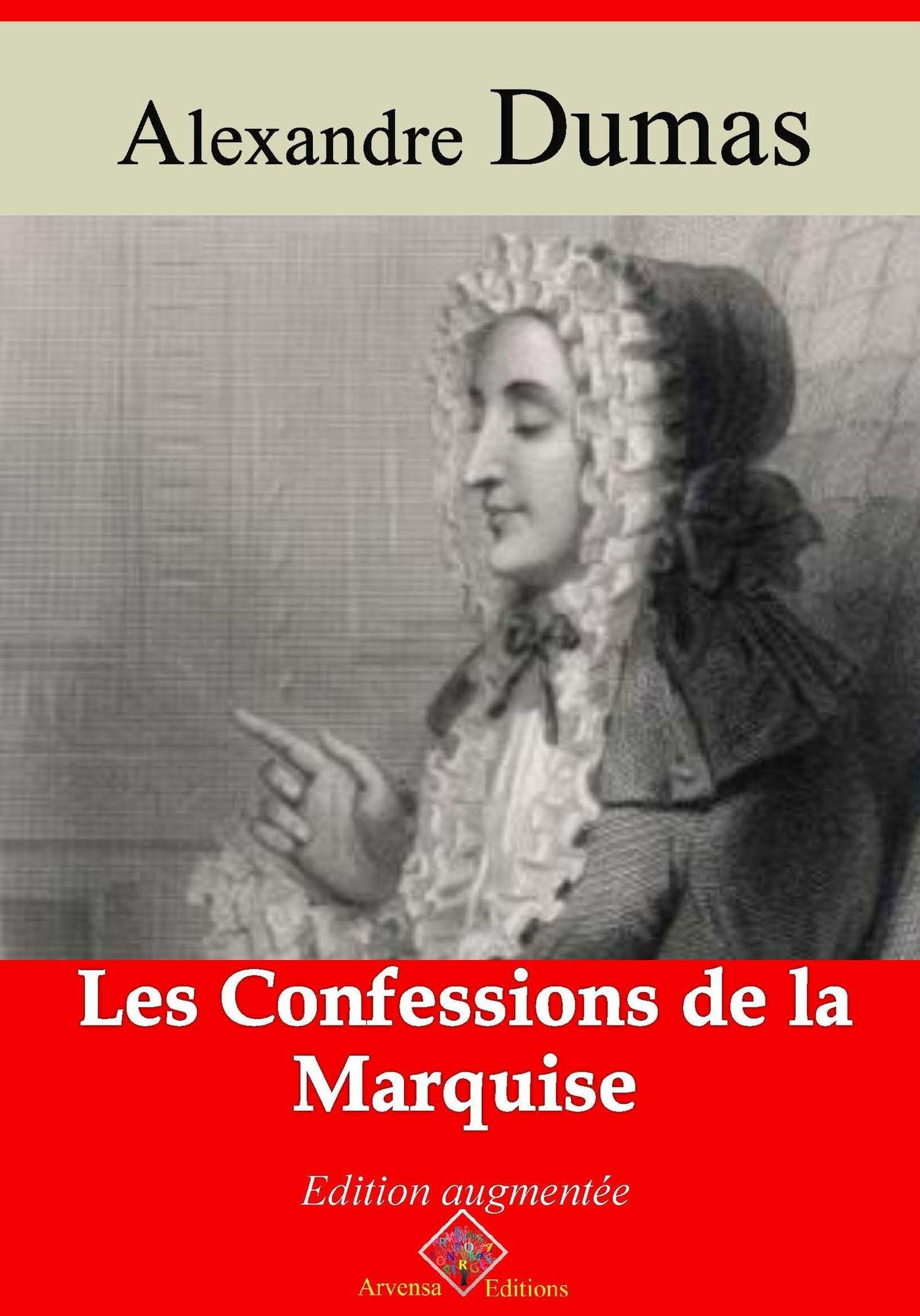 Les Confessions de la marquise - suivi d'annexes