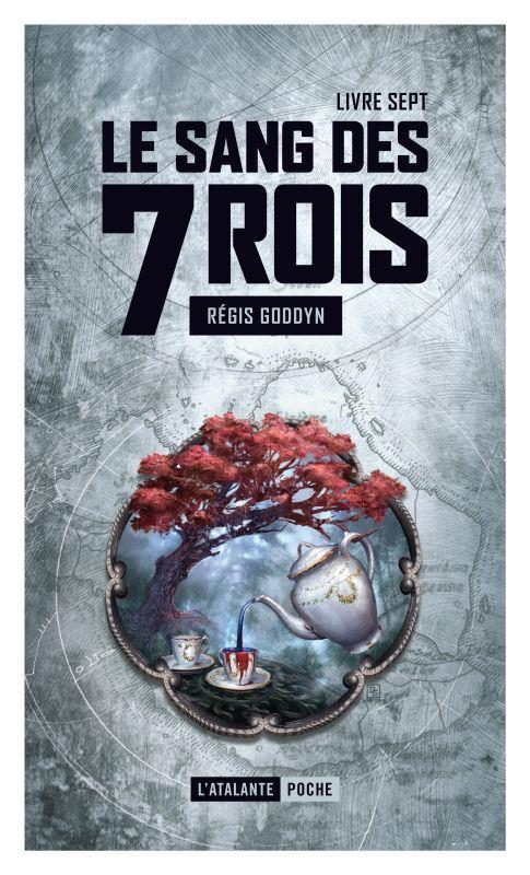 Le sang des 7 rois T.7