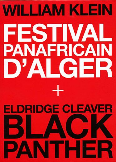 William Klein - Coffret - Festival Panafricain d'Alger + Eldridge Cleaver, Black Panther
