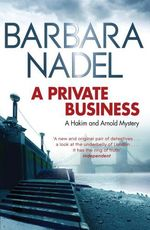 A Private Business  - Barbara Nadel