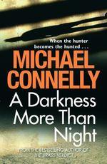 Vente Livre Numérique : A Darkness More Than Night  - Michael Connelly