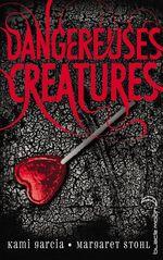 Vente EBooks : Dangereuses Créatures  - Margaret Stohl - Kami Garcia