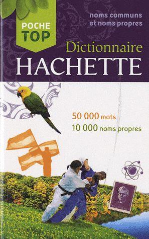 Dictinnaire hachette poche top (édition 2012)