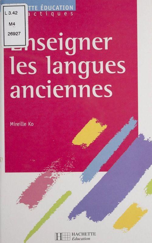 Enseigner les langues anciennes