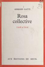 Vente Livre Numérique : Rosa collective  - Armand Gatti