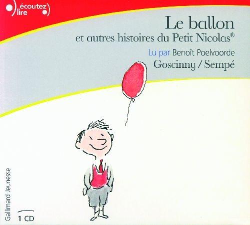 Le ballon ; et autres histoires du Petit Nicolas