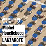 Vente AudioBook : Lanzarote  - Michel Houellebecq