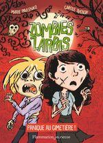Vente Livre Numérique : Zombies zarbis (Tome 1) - Panique au cimetière !  - Marie Pavlenko - Carole Trébor
