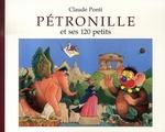 Couverture de Petronille Et Ses 120 Petits Pt Format