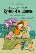 Vente EBooks : Le journal de Raymond le démon  - Luc Blanvillain