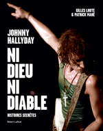 Vente EBooks : Johnny Hallyday, ni dieu ni diable  - Patrick Mahe - Gilles Lhote
