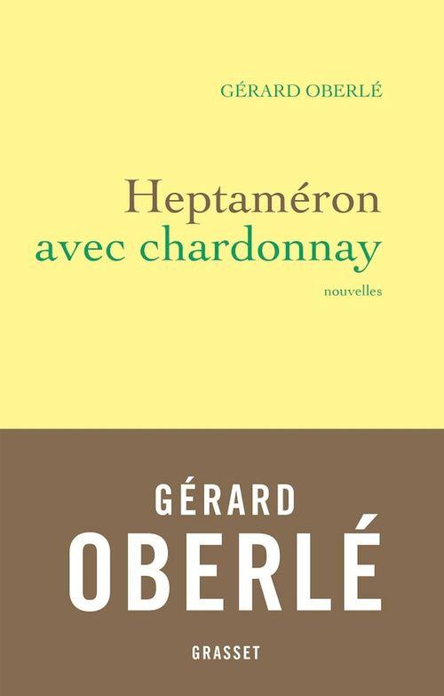 Heptaméron avec Chardonnay  - Gérard OBERLÉ