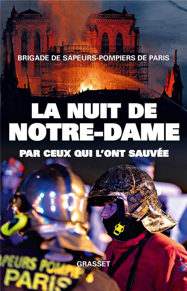 La nuit de Notre-Dame ; par ceux qui l'ont sauvée
