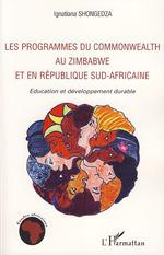 Vente Livre Numérique : Les programmes du Commonwealth au Zimbabwe et en République Sud-africaine  - Ignatiana Shongedza