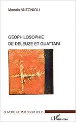 Vente Livre Numérique : Géophilosophie de Deleuze et Guattari  - Manola Antonioli