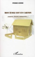 Vente Livre Numérique : Mon école est en carton  - Pierre Gemme