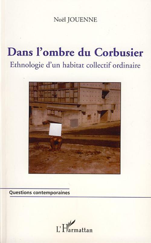 Dans l'ombre du Corbusier
