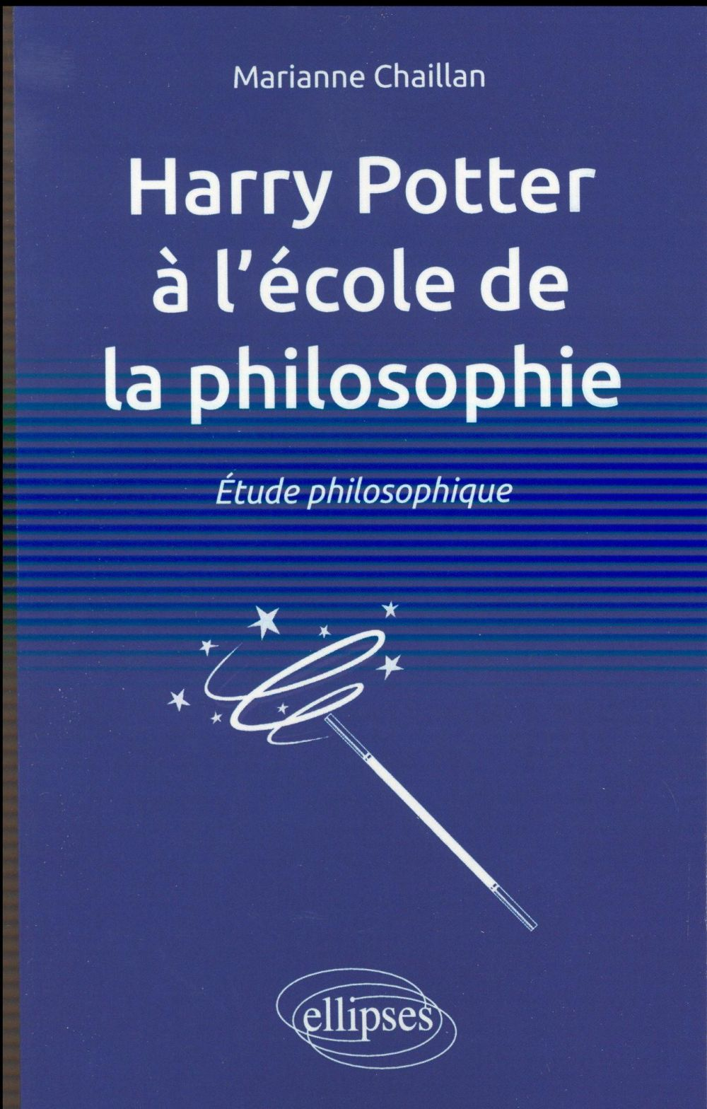 Harry potter a l ecole de la philosophie. etude philosophique
