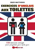Exercices d'anglais aux toilettes  - Enzo Matthews