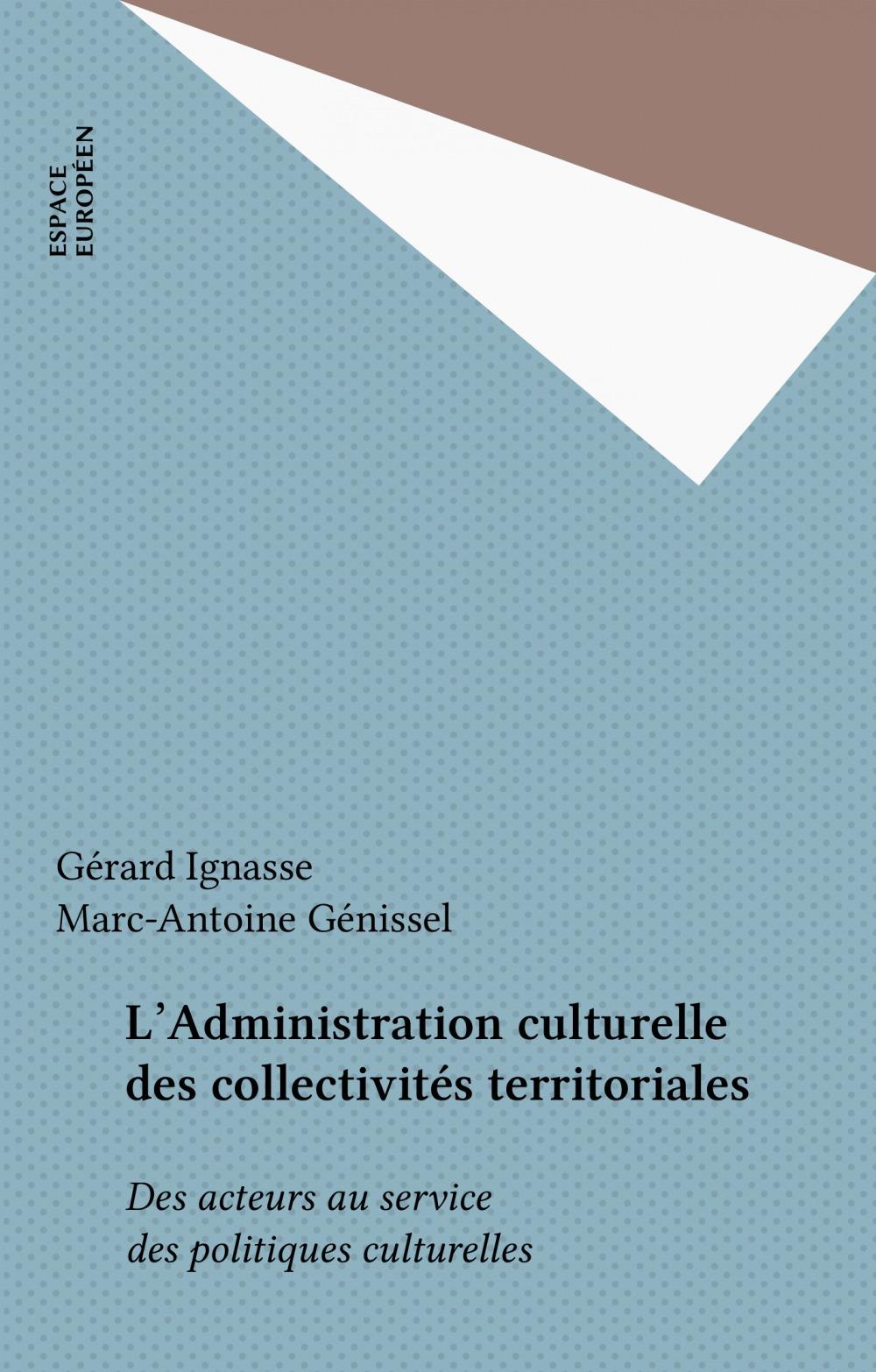 L'Administration culturelle des collectivités territoriales
