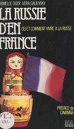 Vente Livre Numérique : La Russie d'en France  - Armelle Oger - Vera Galievsky