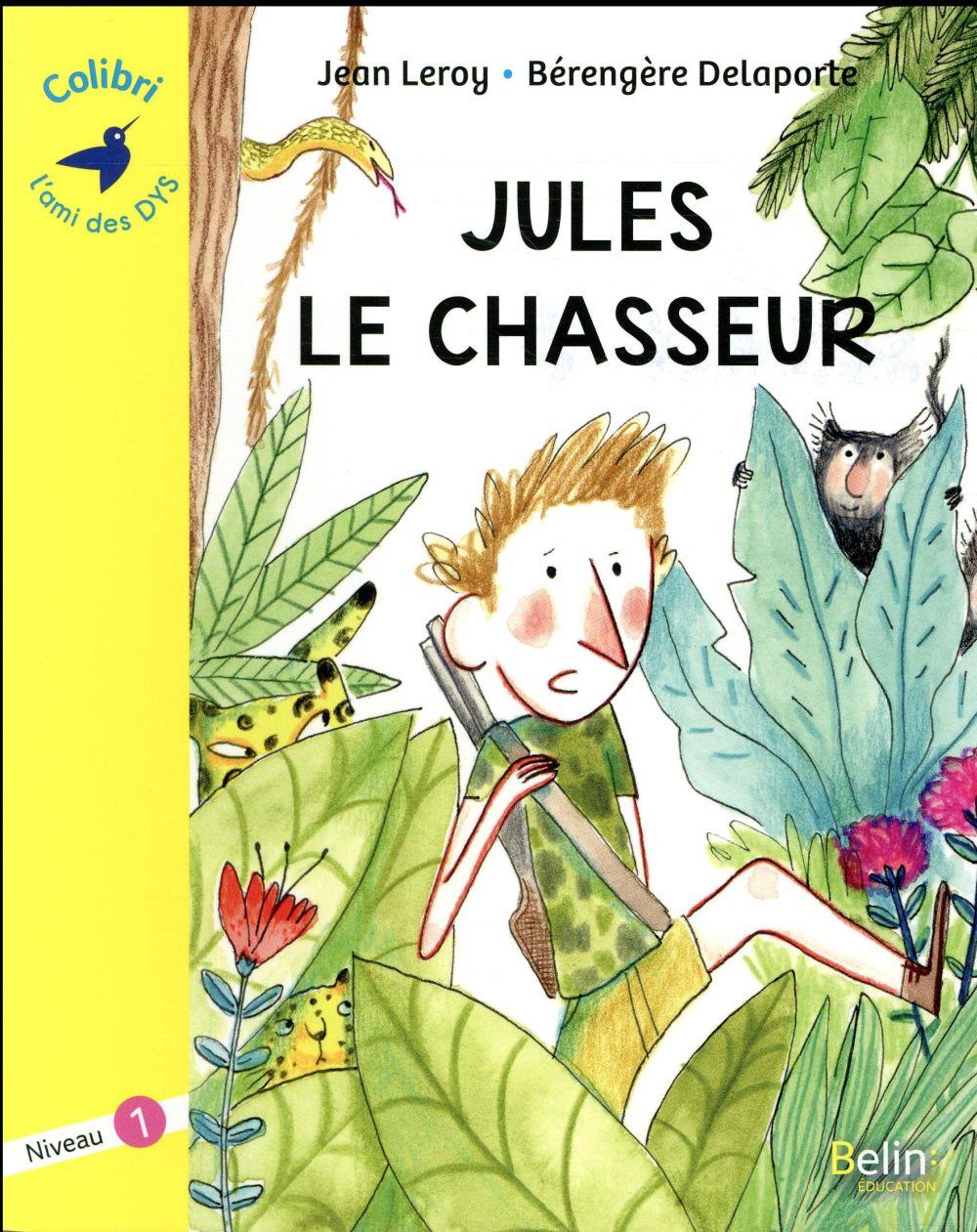 LE ROY - JULES LE CHASSEUR - NIVEAU 1