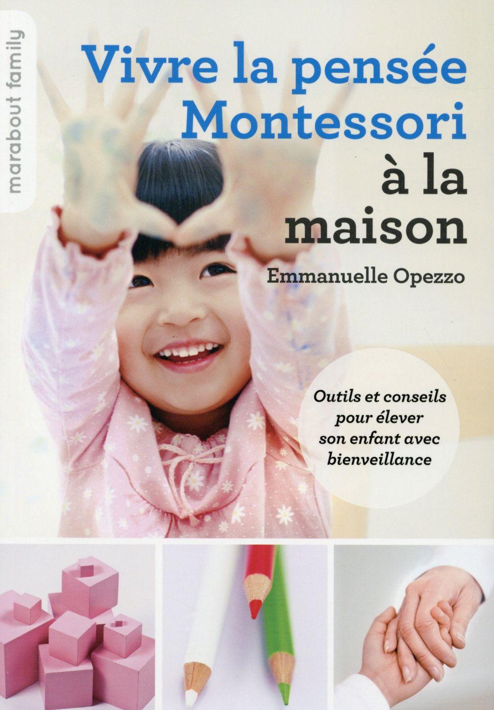 Vive la pensée Montessori à la maison