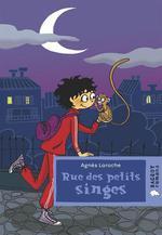 Vente Livre Numérique : Rue des petits singes  - Agnès Laroche