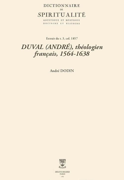 DUVAL (ANDRÉ), théologien français, 1564-1638