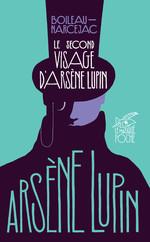 Vente Livre Numérique : Le second visage d'Arsène Lupin  - Boileau-Narcejac