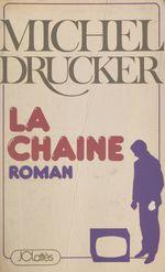 Vente Livre Numérique : La chaîne  - Michel Drucker
