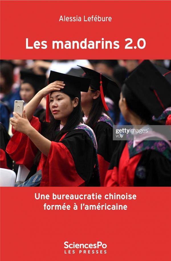 Les mandarins 2.0 ; une buréaucratie chinoise formée à l'américaine ?