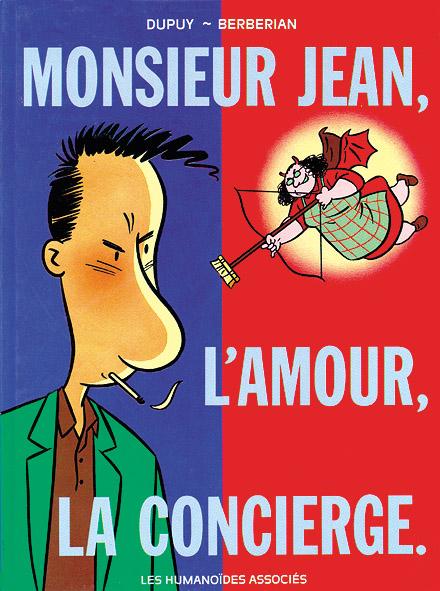 Monsieur Jean T.1 ; Monsieur Jean, l'amour, la concierge