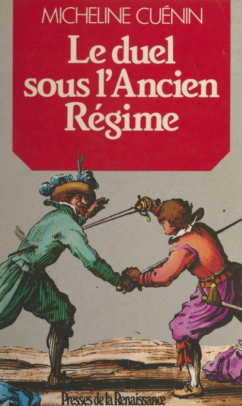 Le duel sous l'Ancien Régime