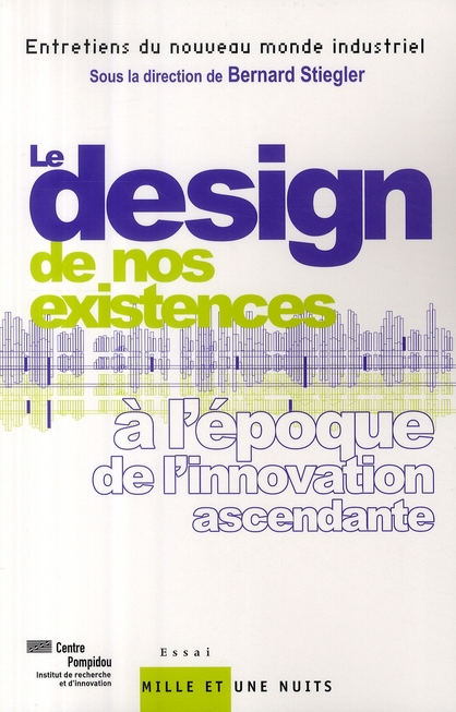Le design de nos existences à l'époque de l'innovation ascendante