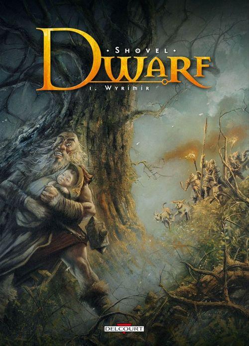 Dwarf t.1 ; Wyrïmir