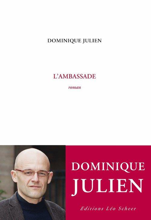 L'Ambassade  - Dominique JULIEN