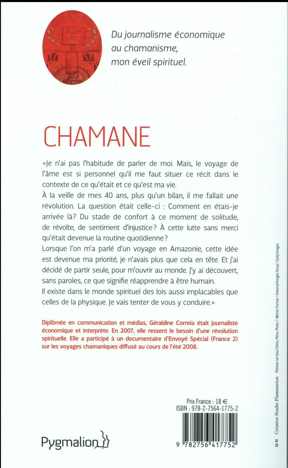 Chamane, les enseignements d'une vie chamanique ; du journalisme économique au chamanisme, mon parcours initiatique