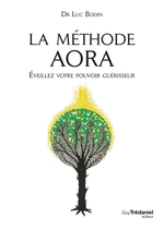 Vente Livre Numérique : La méthode Aora  - Luc Bodin